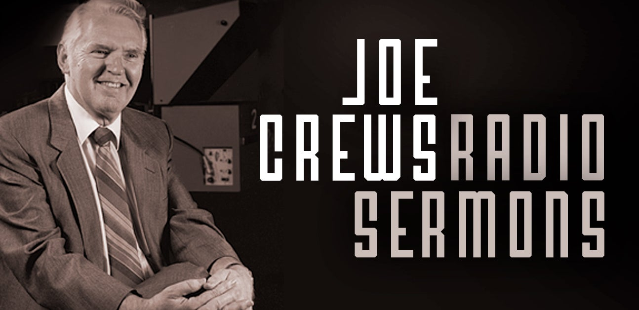 Joe Crews Radio Sermons