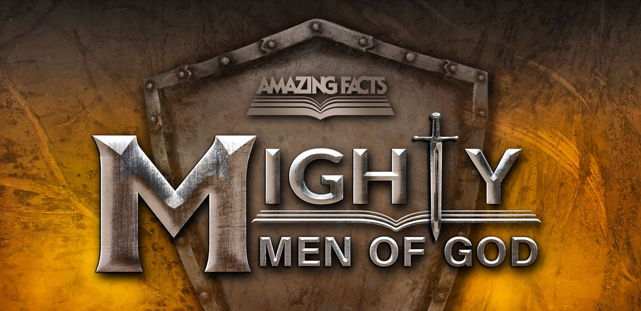 Mighty Men of God