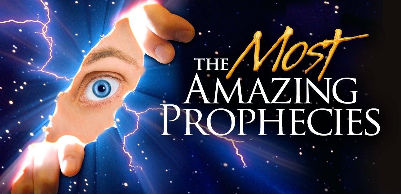 Las Profecías más Asombrosas