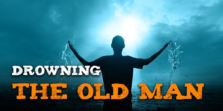 Drowning the Old Man