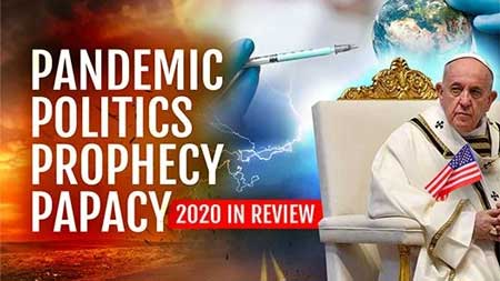 Pandemic, Politics, Papacy, and Prophecy