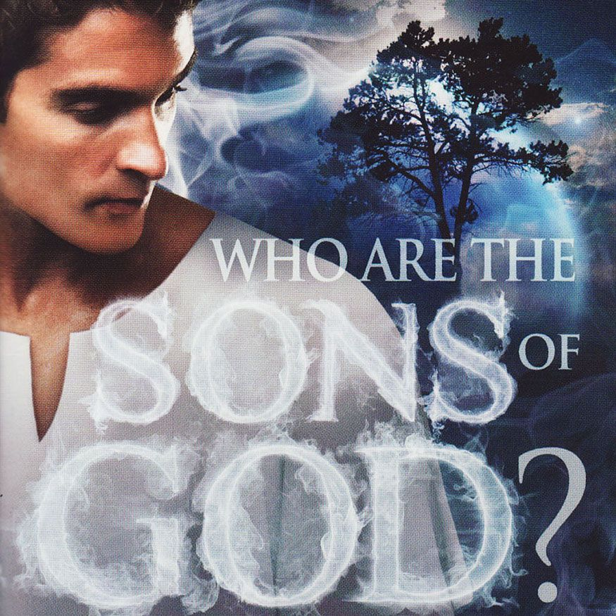 Who Are the Sons of God?