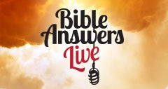 Bible Answers Live - Receiving Spiritual Sight