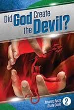 Hat Gott einen Teufel geschaffen?
