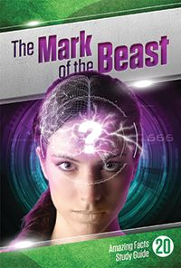 The Mark of the Beast | Bible Study Guides | Amazing Facts