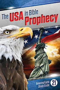 The USA in Bible Prophecy | Bible Study Guides | Amazing Facts