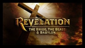 Get Revelation - The Bride, The Beast, and Babylon - on DVD!