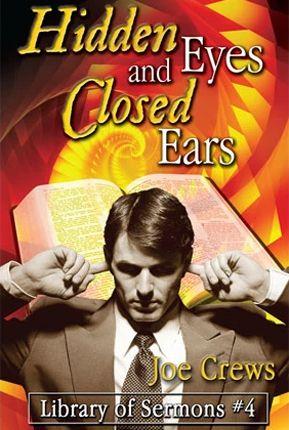 Ojos ocultos y oídos cerrados?