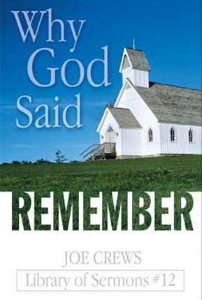 ¿Por qué dijo Dios: Acuérdate?