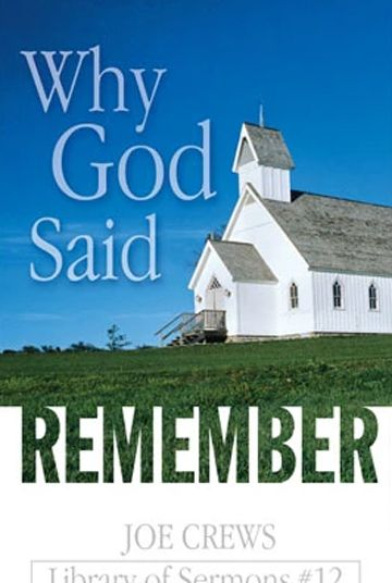 Why God Said Remember